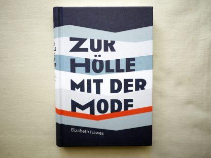 Elizabeth Hawes zur Hölle mit der Mode Cover